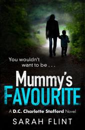 Mummy's Favourite: Top 10 bestselling serial killer thriller