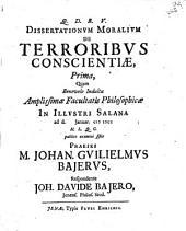 Dissertationum moralium de terroribus conscientiae ...: Prima, Volume 1