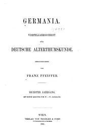 Germania: Vierteljahrsschrift für deutsche Alterthumskunde, Band 6