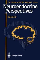 Neuroendocrine Perspectives: Volume 9