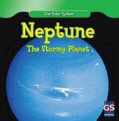 Neptune: The Stormy Planet