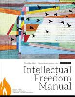 Intellectual Freedom Manual  Ninth Edition PDF