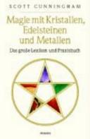 Magie mit Kristallen  Edelsteinen und Metallen PDF