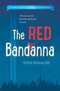 The Red Bandanna  Young Readers Adaptation  Book
