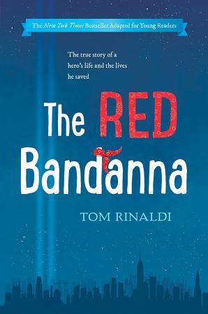 The Red Bandanna  Young Readers Adaptation  PDF