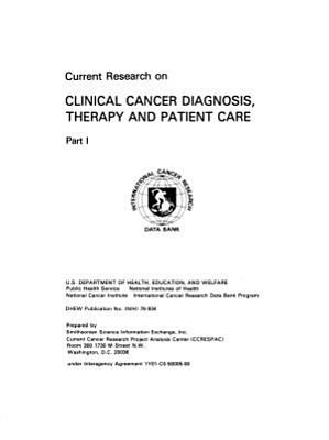 Current Research on Clinical Cancer Diagnosis, Therapy, and Patient Care