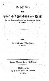 Geschichte der Historischen Iorschung und Runst