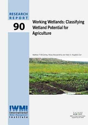 Working wetlands: classifying wetland potential for agriculture