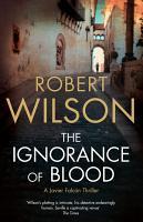 The Ignorance of Blood PDF