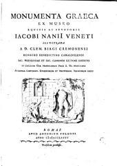 Monumenta Graeca Ex Museo Equitis Ac Senatoris Jacobi Nanii Veneti