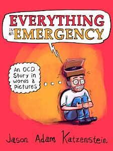 Everything Is an Emergency Book