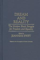 Dream and Reality: The Modern Black Struggle for Freedom and Equality