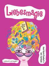 Das magische Buch 2 - Liebesmagie: Band 2