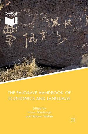 The Palgrave Handbook of Economics and Language
