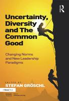 Uncertainty  Diversity and The Common Good PDF