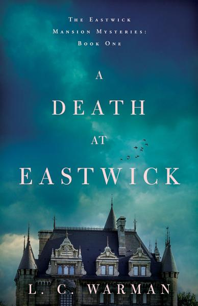 Download A Death at Eastwick Book