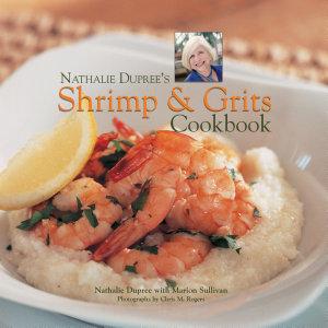 Nathalie Dupree s Shrimp and Grits