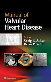 Manual of Valvular Heart Disease