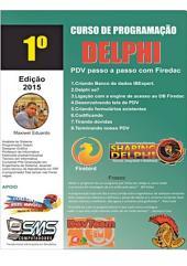 Curso Pdv Passo A Passo Delphi Com Firedac