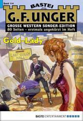 G. F. Unger Sonder-Edition - Folge 114: Gold-Lady