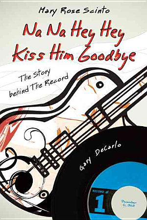 Na Na Hey Hey Kiss Him Goodbye PDF