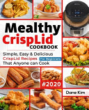 Mealthy CrispLid Cookbook For Beginners