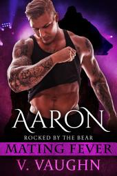 Aaron: Mating Fever