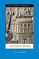 The Cambridge Companion to Ancient Rome PDF