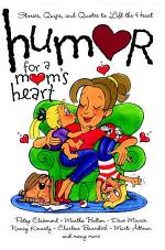 Humor for a Mom's Heart