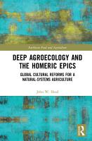 Deep Agroecology and the Homeric Epics PDF