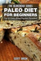Paleo Diet For Beginners  Top 30 Paleo Bread Recipes Revealed  PDF