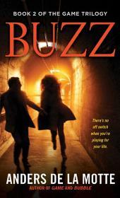 Buzz: A Thriller