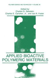 Applied Bioactive Polymeric Materials