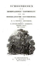 Schoonheden en merkwaardige tafereelen uit de Nederlandsche geschiedenis: Volume 4