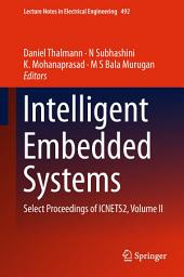 Intelligent Embedded Systems: Select Proceedings of ICNETS2, Volume 2