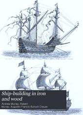Ship-building in Iron and Wood