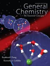 General Chemistry: The Essential Concepts: Seventh Edition