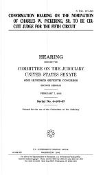 Confirmation Hearing on the Nomination of Charles W. Pickering, Sr. to be Circuit Judge for the Fifth Circuit