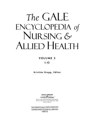 The Gale Encyclopedia of Nursing   Allied Health  I O PDF