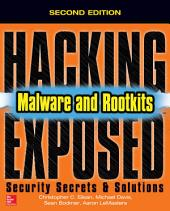 Hacking Exposed Malware & Rootkits: Security Secrets and Solutions, Second Edition: Edition 2