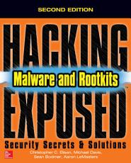Hacking Exposed Malware   Rootkits  Security Secrets and Solutions  Second Edition PDF