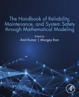 The Handbook of Reliability  Maintenance  and System Safety through Mathematical Modeling PDF