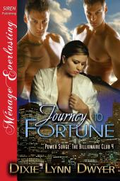 Journey to Fortune [Power Surge: The Billionaire Club 4]
