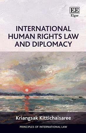 International Human Rights Law and Diplomacy PDF
