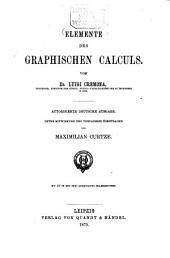 Elemente des graphischen Calculs von Luigi Cremona: mit 131 Holzschnitten