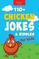 110  Funny Chicken Jokes and Riddles for Kids