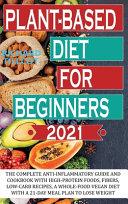 Plant-based Diet For Beginners 2021