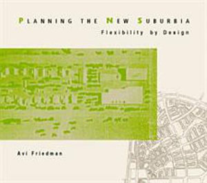 Planning the New Suburbia
