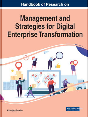 Handbook of Research on Management and Strategies for Digital Enterprise Transformation PDF