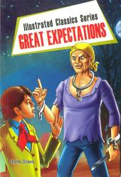 Great Expectations: Illustrated Classics Series